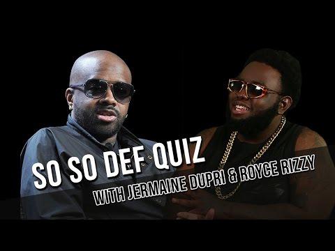 Jermaine Dupri Gives Royce Rizzy a So So Def Lyrics Quiz