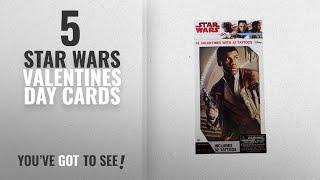 Top 10 Star Wars Valentines Day Cards [2018]: 32 Star Wars The Last Jedi Valentine Day Sharing
