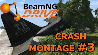 BeamNG Drive Crash Montage #3