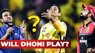 Will DHONI Play Today? – RCB VS CSK Full Match Analysis & Dream 11 | Win Prediction | IPL 2019