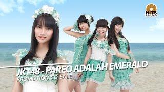download lagu Jkt48 - Pareo Adalah Emerald   Teaser gratis