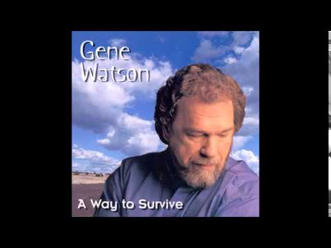 Gene Watson - A Way To Survive