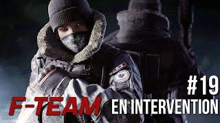 [Replay] F-Team en intervention #19 DLC Black Ice - Rainbow Six Siege