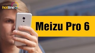 Meizu Pro 6 – обзор смартфона