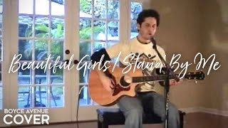 Sean Kingston - Beautiful Girls / Stand By Me (Boyce Avenue acoustic cover) on iTunes‬ & Spotify