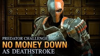 Batman: Arkham Origins - No Money Down [as Deathstroke] - Predator Challenge