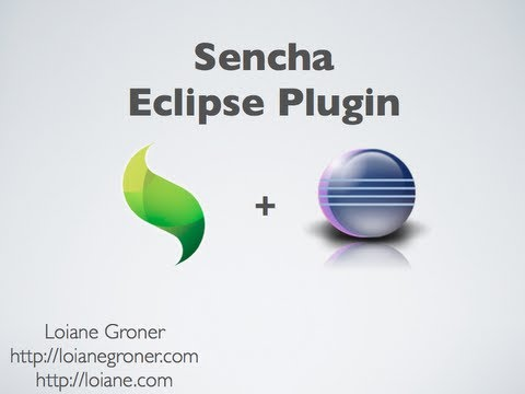 Getting Started with Sencha Eclipse Plugin