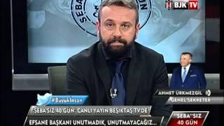''SEBA''SIZ 40 GÜN - BJK TV Program Bölüm 1