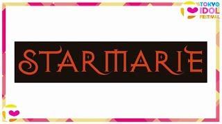 STARMARIE @ TOKYO IDOL FESTIVAL 2017 HEAT GARAGE DAY3 170806 720p60HD