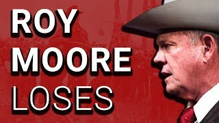 Serial Child Sex Abuser Roy Moore Loses in ALABAMA!