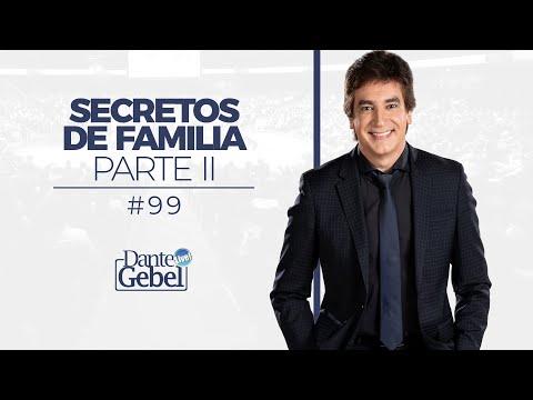 Dante Gebel #99 | Secretos De Familia – Parte Ii video