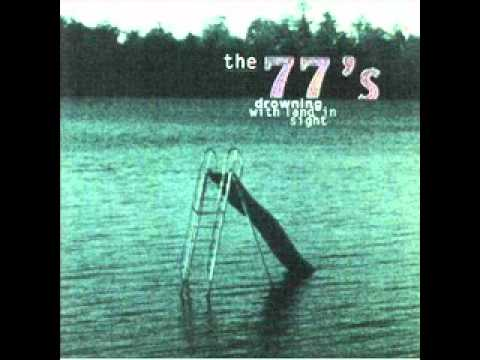 The 77s - Nobodys Fault But Mine
