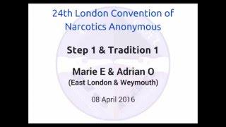 Step 1 & Tradition 1 -  Marie E & Adrian O