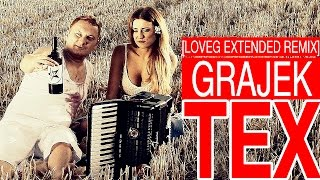 Tex - Grajek [LoveG Extended Remix] (Audio)