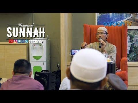 Kajian Islam: Mengenal Sunnah - Ustadz Badru Salam, Lc