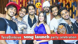 Tere Bin kive song Launching Party celebration | Jannat zubair,awez,Riyaz,Ramji gulati and Team07