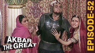 AKBAR THE GREAT - Episode 52 l अधाम खान का अत्याचार