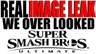 Real Image Leak We Overlooked - Super Smash Bros Ultimate