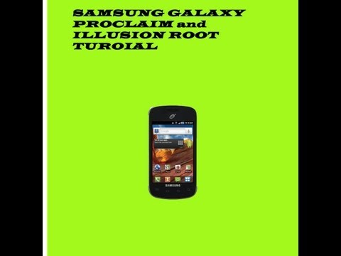 Video: Samsung Galaxy Proclaim/Illusion Root
