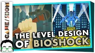 The Genius of BioShock's Level Design | Game/Show | PBS Digital Studios