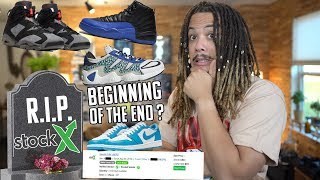 THE BEGINNING OF THE END FOR STOCKX RANT !?! NIKE SB X JORDAN 1LOW , JORDAN 6 PSG , AND MORE !!!