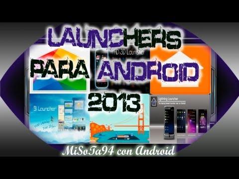 Los Mejores Launchers para Android 2013 + HD 3D launcher /MiSoTa94/