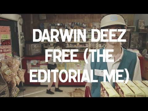 Darwin Deez - Free (The Editorial Me) [Official Video]