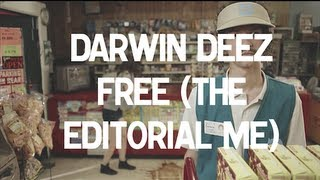 Watch Darwin Deez Free video