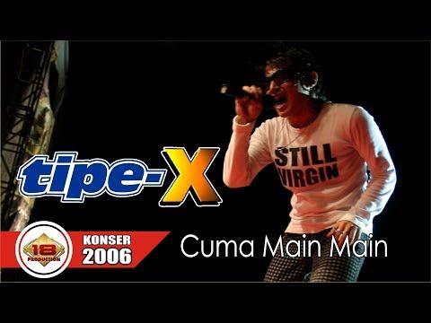 Penampilan Apik ... !!! Konser TIPE X - CUMA MAIN MAIN (LIVE KONSER PONTIANAK 2006)