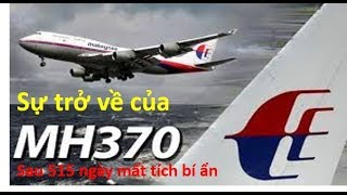 Flight MH370 retunrns after 515 days missing mysteriously.