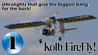 Kolb FireFly - 12 Ultralight Aircraft that give the biggest bang for the buck!