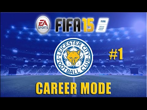 FIFA 15 Leicester City Career Mode- EP1: Suicide Formation vs Everton