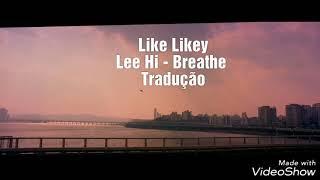 Lee Hi - Breathe (tradução/legendado)