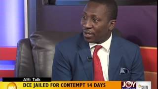 DCE Jailed for Contempt - AM Talk (30-9-14)
