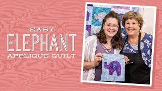 REPLAY: Children's Sewing Projects with Jenny: Easy Elephant Applique Quilt