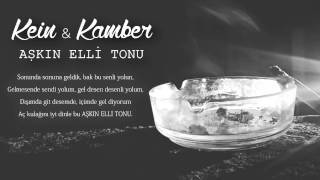 Kein ft Kamber - Aşkın Elli Tonu (Official Audio)