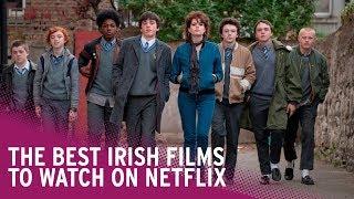 Best Irish Films on Netflix