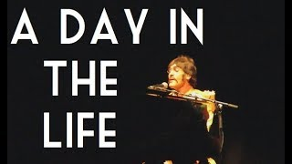 A Day In The Life | Liverpool | Let It Be UK Tour 2018 |