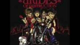 Brides of Destruction - 2 Times Dead