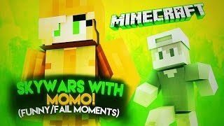 SKYWARS WITH MOMO!?! (FUNNY/FAIL MOMENTS)