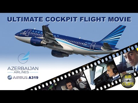 A319 ULTIMATE COCKPIT MOVIE full ATC  Azerbaijan Airlines to Ankara [AirClips full flight series]