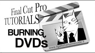 Final Cut Pro X - Da Final Cut a DVD, da DVD a Final Cut