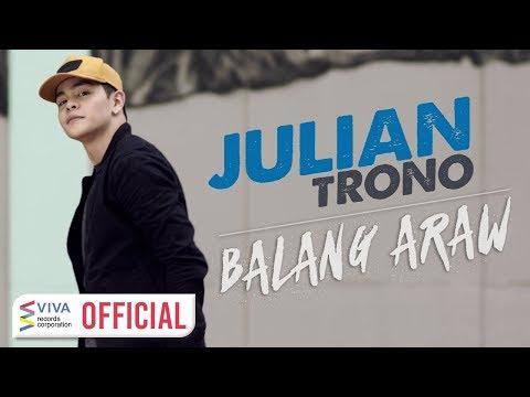 Julian Trono — Balang Araw [Official Music Video]