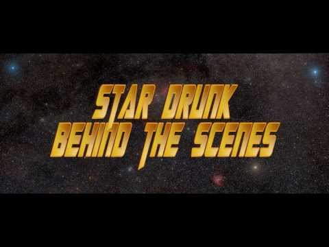 Star Drunk: Behind the Scenes