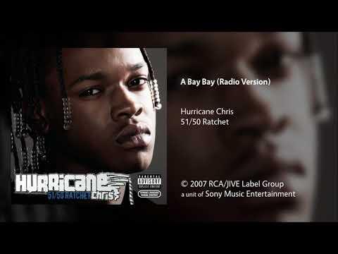 Hurricane Chris - A Bay Bay (Radio Version)