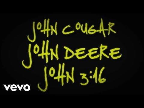 Keith Urban - John Cougar, John Deere, John 3:16 (Lyric Video)