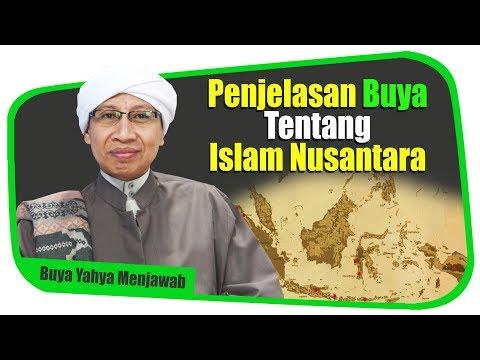 Penjelasan Buya Tentang Islam Nusantara - Buya Yahya Menjawab