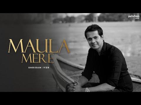 Maula Mere Mashup | Shriram Iyer (Cover) | EID Special