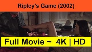 Ripley-s-Game--2002--Full