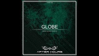 Globe - Ger Electronic (Original Mix) [Afterhours Recordings]